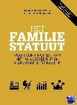 Zwol, Jacqueline van, Thomassen, Albert Jan - Het familiestatuut, Voor continuiteit van het familiebedrijf en harmonie in de familie