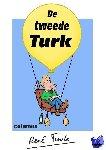 Turk, René - De tweede Turk