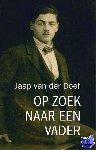 Doef, Jaap van der - Op zoek naar een vader - POD editie