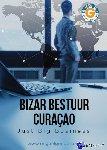Goede, Miguel - Bizar bestuur Curaçao - POD editie