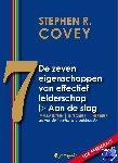 Covey, Stephen R. - De zeven eigenschappen van effectief leiderschap