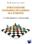 Hagen, Monique A. ten - Strategische personeelsplanning in 6 stappen