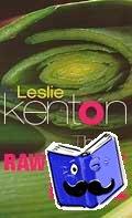 Kenton, Leslie - Raw Energy Bible