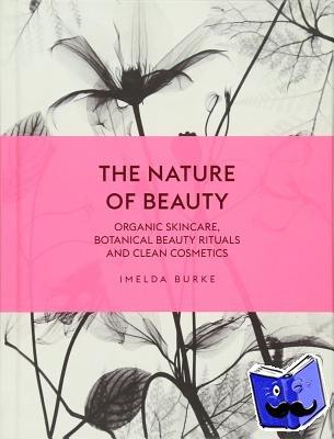 Burke, Imelda - The Nature of Beauty