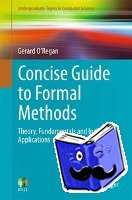 O'Regan, Gerard - Concise Guide to Formal Methods