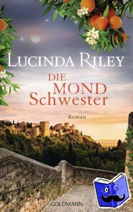 Riley, Lucinda - Die Mondschwester