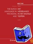 Odijk, Jan - The Dutch Language in the Digital Age / Het Nederlands in het Digitale Tijdperk