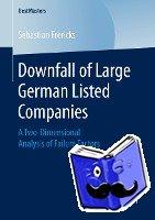 Sebastian Frericks - Downfall of Large German Listed Companies
