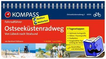 Pollmann, Bernhard - RF6004 Ostseeküstenradweg 2, von Lübeck nach Usedom Kompass