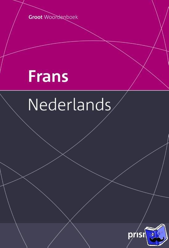 Melka, Francine - Prisma groot woordenboek Frans-Nederlands