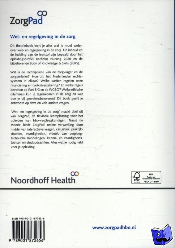 Pelgrom, Natascha, Runhaar, Peter - Wet- en regelgeving de zorg