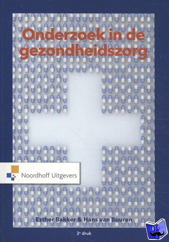 Bakker, Esther, Buuren, Hans van - Onderzoek in de gezondheidszorg