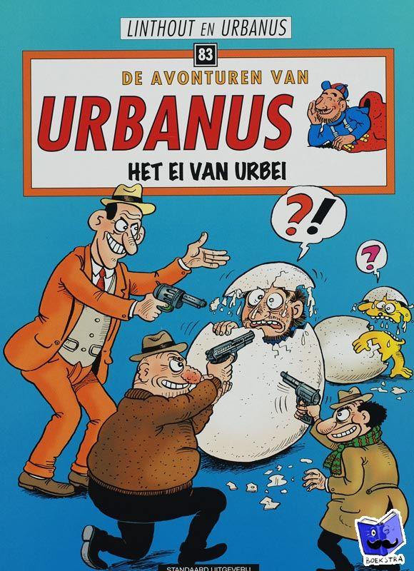 Linthout, Willy, Urbanus - De avonturen van Urbanus Het ei van Urbei
