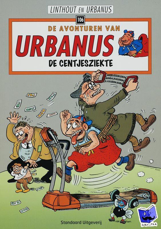 Linthout, Willy, Urbanus - De avonturen van Urbanus De centjesziekte 106