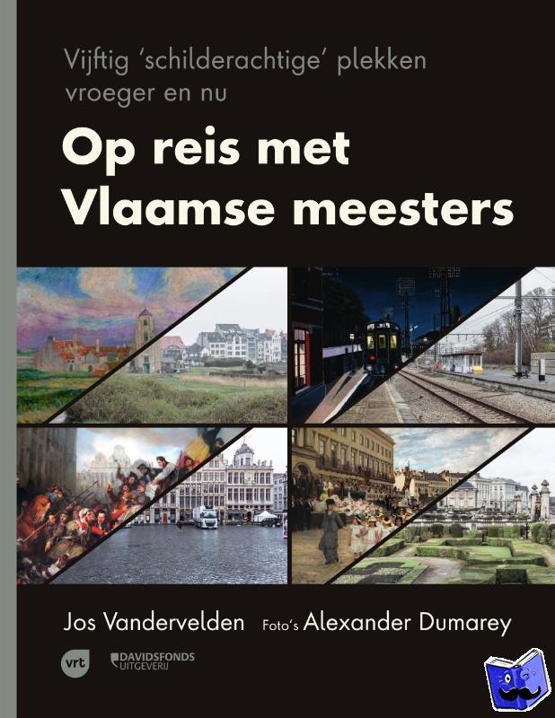 Vandervelden, Jos - Op reis met Vlaamse meesters