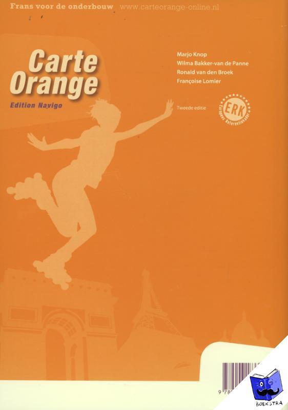 Knoop, Marjo, Bakker-van de Panne, Wilma, Broek, Ronald van den, Lomier, Francoise - Carte Orange 2 vmbo-gt Cahier d'activités Edition