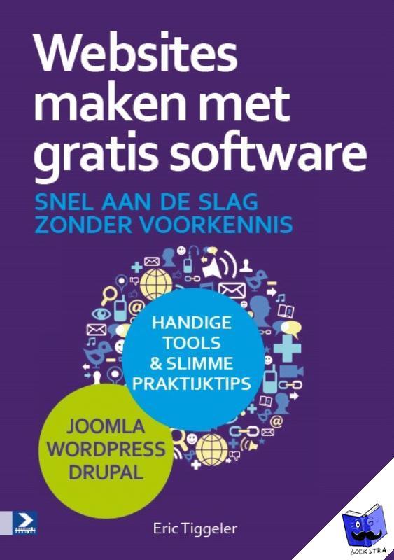 Tiggeler, Eric - Websites maken met gratis software - POD editie