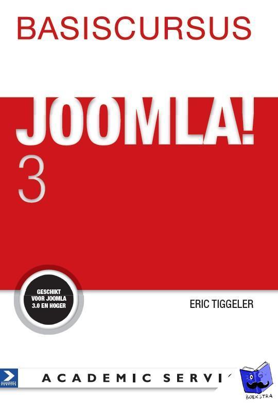 Tiggeler, Eric - Basiscursus Joomla! 3 - POD editie