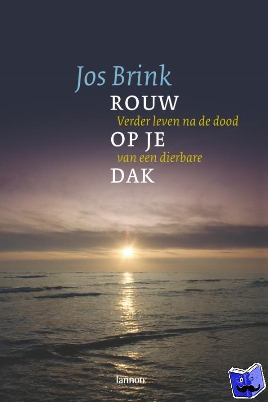 Brink, Jos - Rouw op je dak