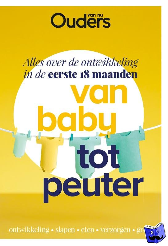 Ouders van Nu - Van baby tot peuter