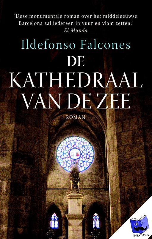 Falcones, Ildefonso - De kathedraal van de zee