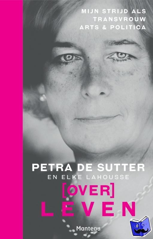 Sutter, Petra De, Lahousse, Elke - (Over)Leven