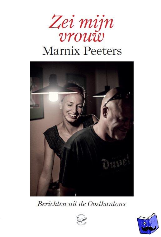 Peeters, Marnix - Zei mijn vrouw