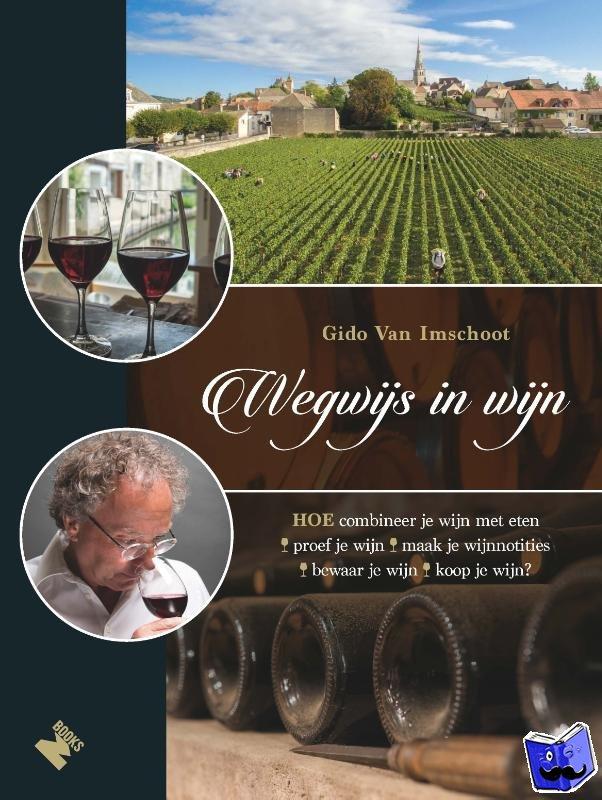 Imschoot, Gido Van - Wegwijs in wijn