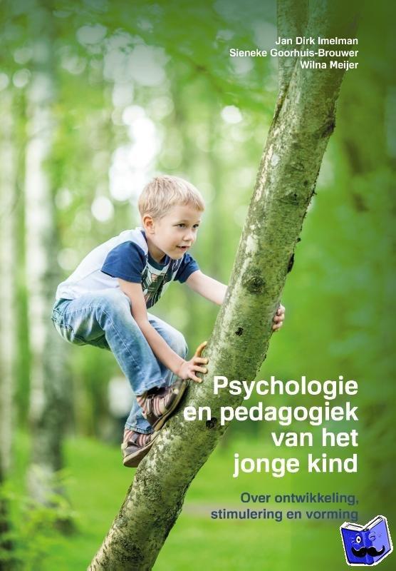 Imelman, Jan Dirk, Goorhuis-Brouwer, Sieneke, Meijer, Wilna - Psychologie en pedagogiek van het jonge kind