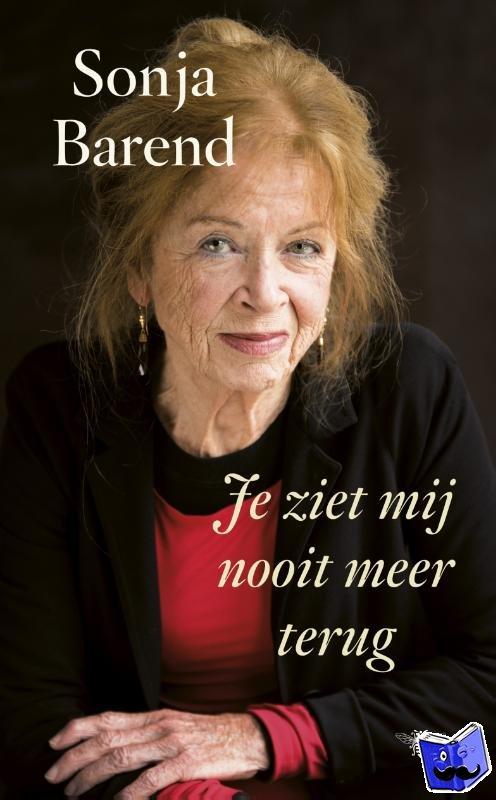 Barend, Sonja - Je ziet mij nooit meer terug