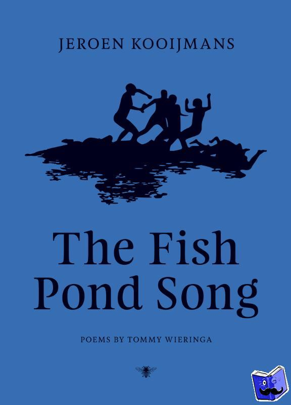 Kooijmans, Jeroen, Wieringa, Tommy - The Fish Pond Song