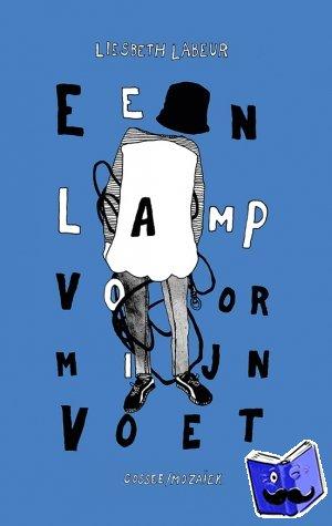 Labeur, Liesbeth - Een lamp voor mijn voet