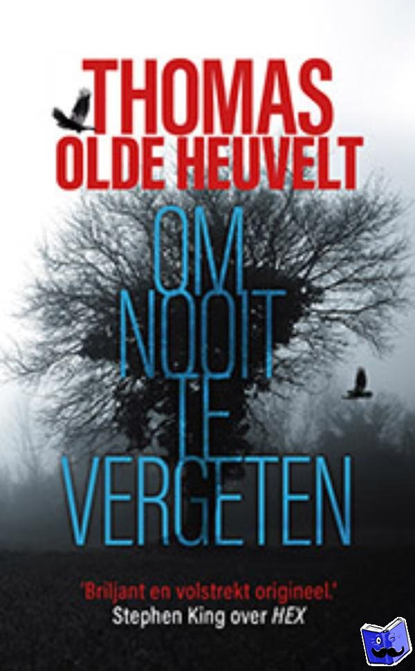 Olde Heuvelt, Thomas - Om nooit te vergeten