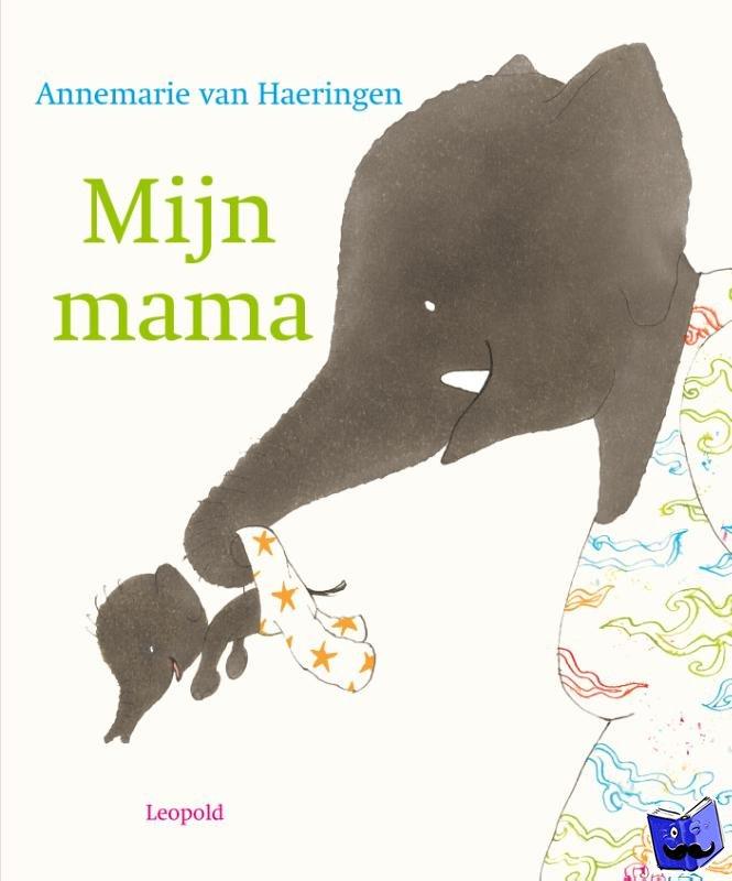 Haeringen, Annemarie van - Mijn mama