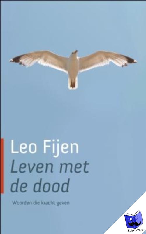 Fijen, Leo - Leven met de dood - POD editie