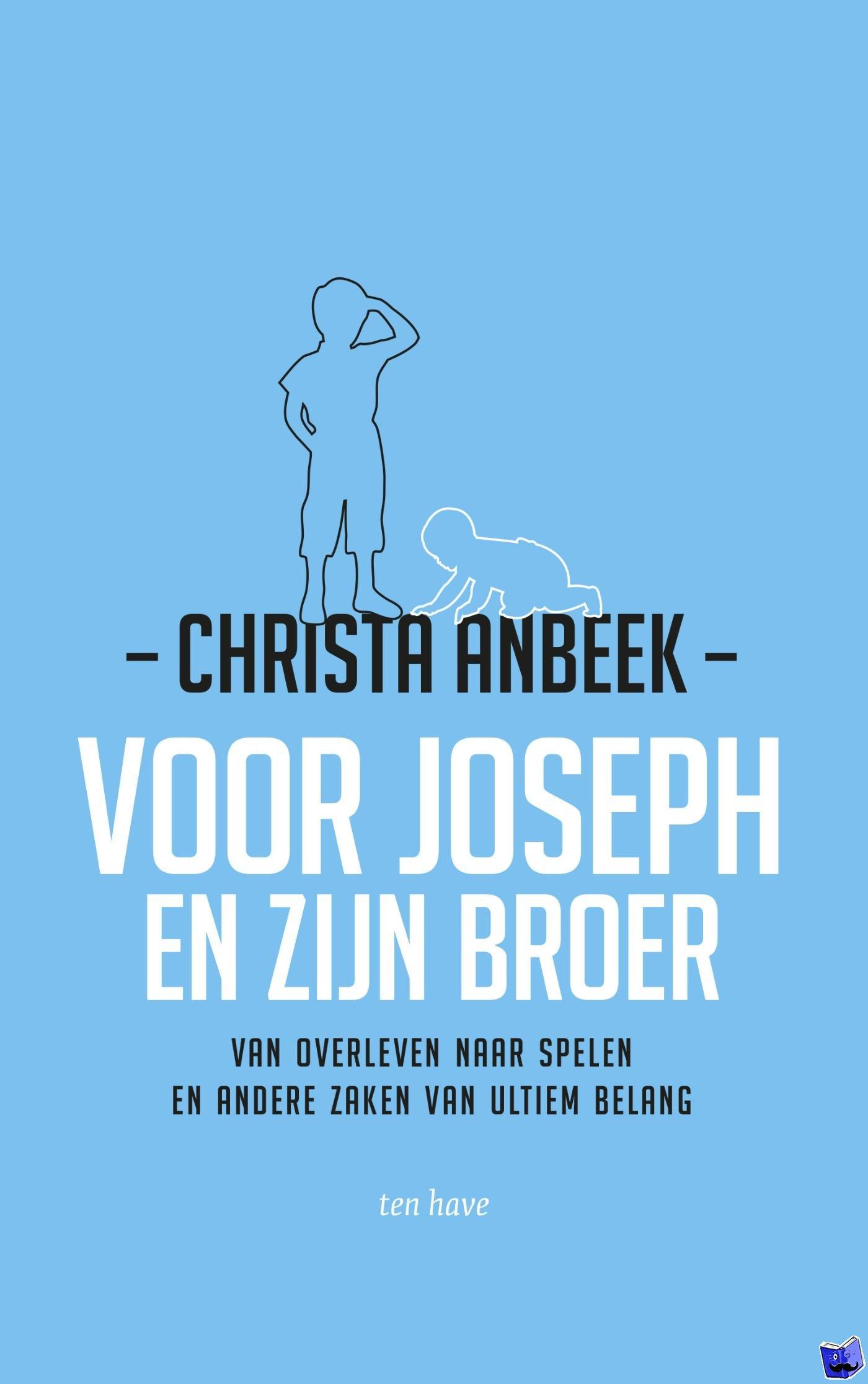 Anbeek, Christa - Voor Joseph en zijn broer - POD editie