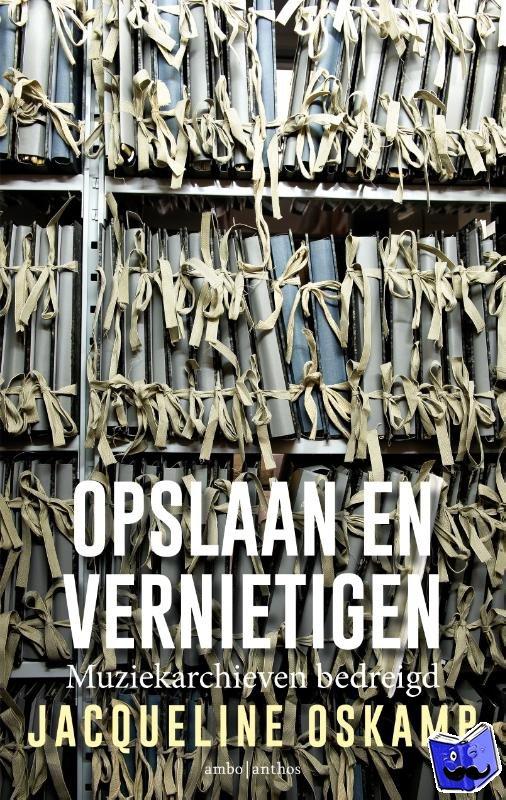 Oskamp, Jacqueline - Opslaan en vernietigen