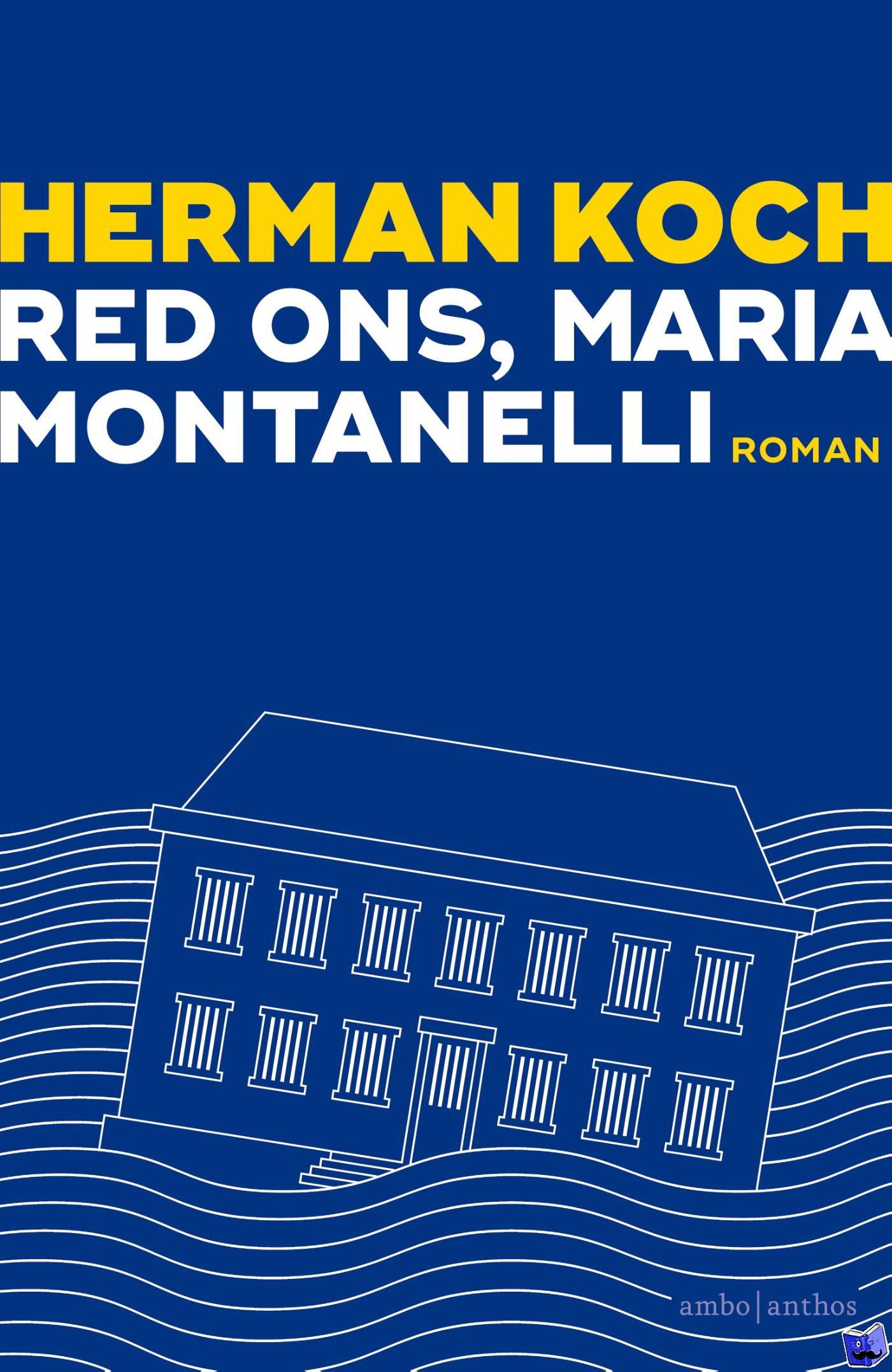 Koch, Herman - Red ons, Maria Montanelli