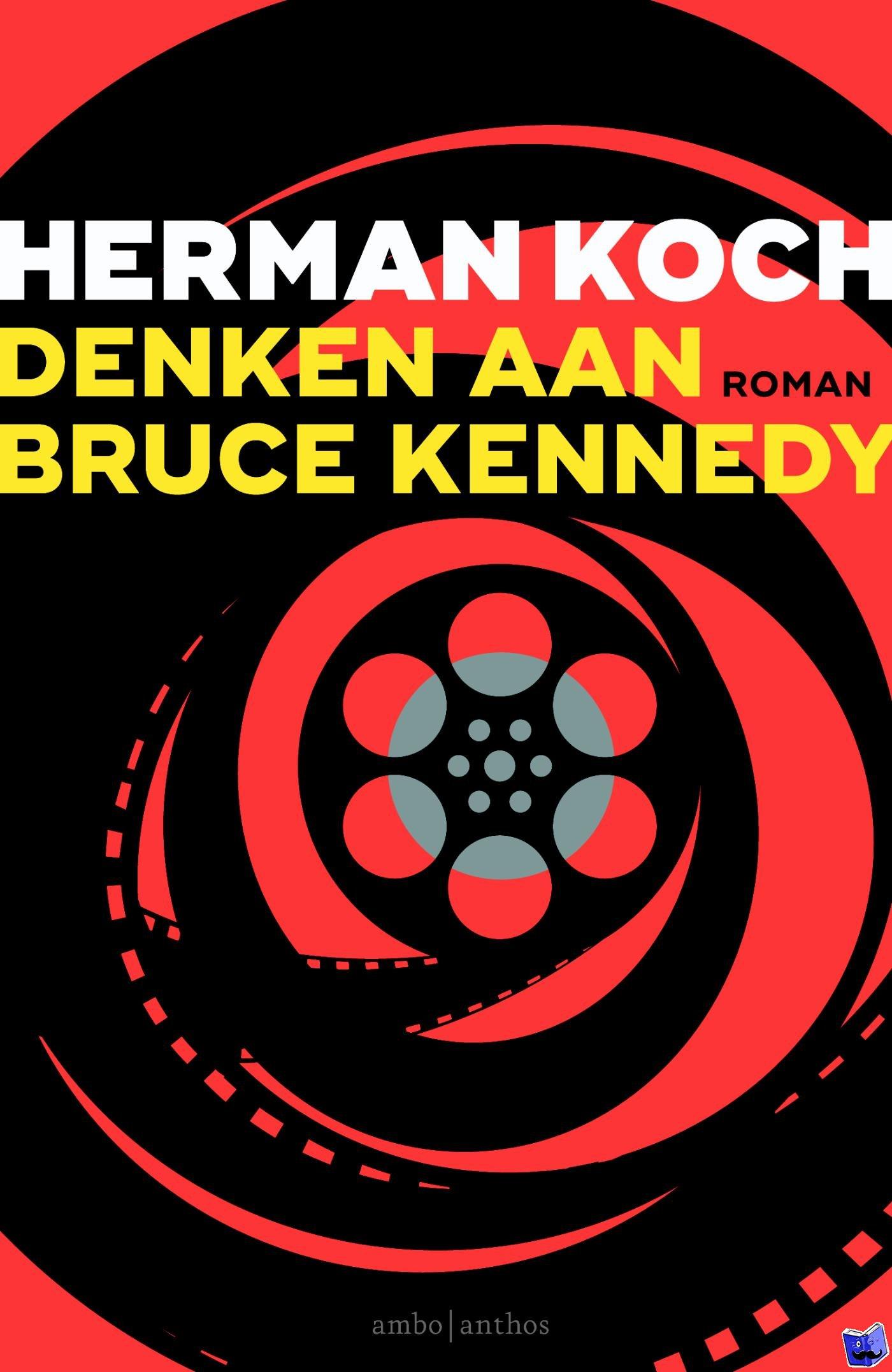 Koch, Herman - Denken aan Bruce Kennedy