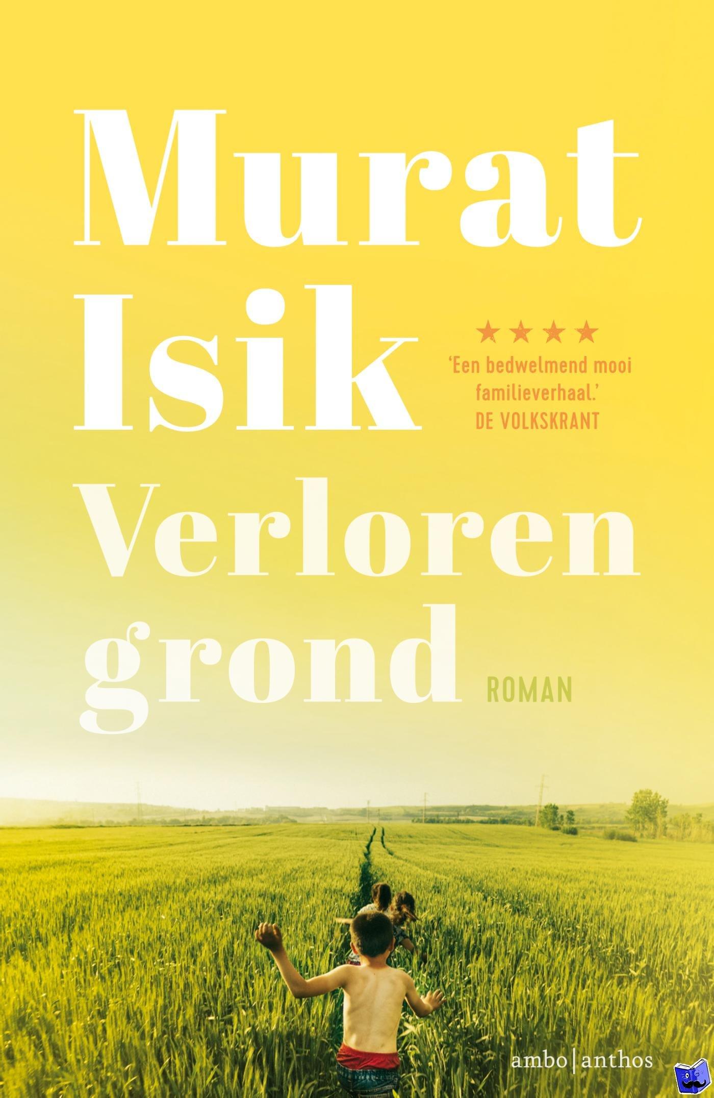 Isik, Murat - Verloren grond