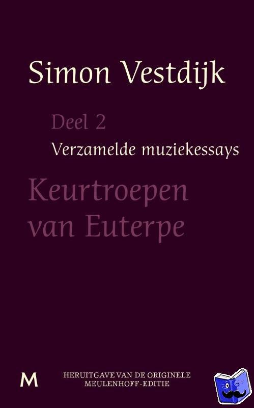 Vestdijk, Simon - Verzamelde muziekessays  Deel 2 - POD editie