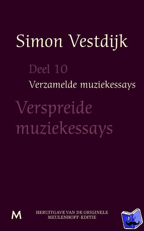 Vestdijk, Simon - Verzamelde muziekessays  Deel 10 - POD editie