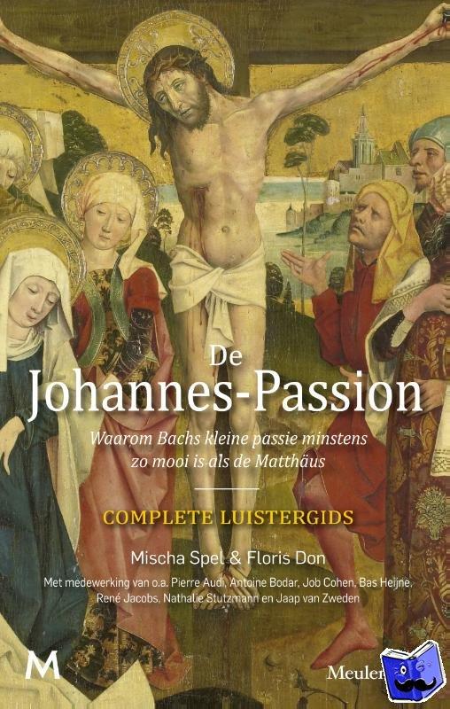 Spel, Mischa, Don, Floris - De johannes-Passion