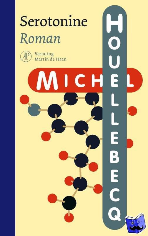 Houellebecq, Michel - Serotonine