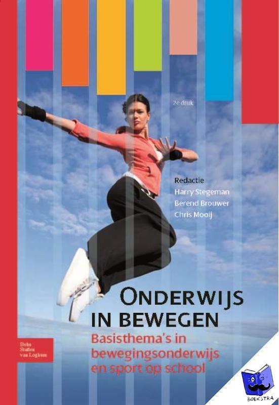 Stegeman, Harry, Brouwer, Berend, Mooij, Chris - Onderwijs in bewegen - POD editie