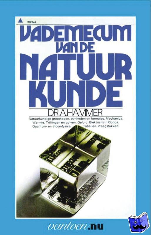 Hammer, A. Dr. - Vantoen.nu Vademecum van de natuurkunde - POD editie