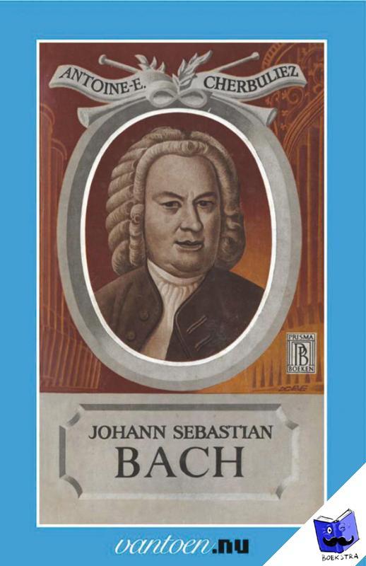 Cherbuliez, A. - Vantoen.nu Johann Sebastian Bach - POD editie