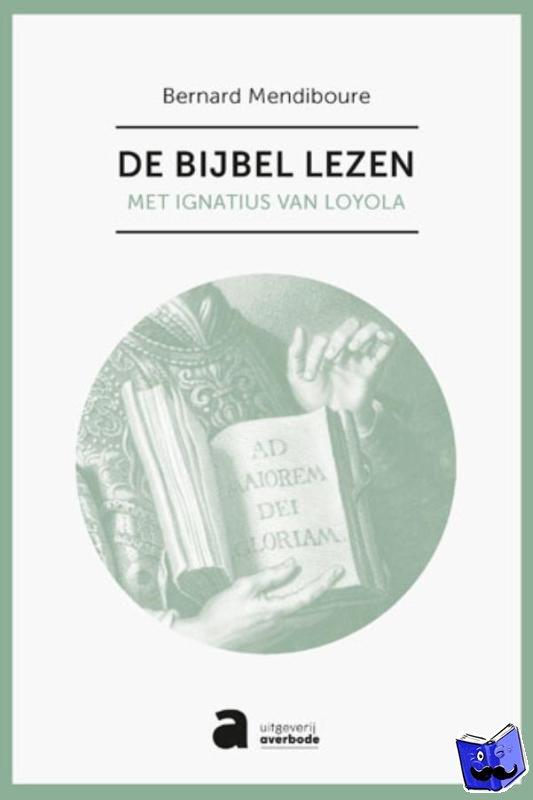 Mendiboure, Bernard - De Bijbel lezen
