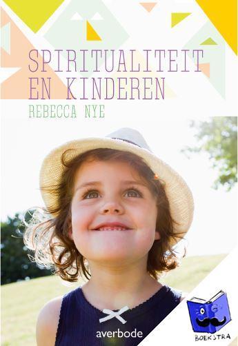 Nye, Rebecca - spiritualiteit en kinderen