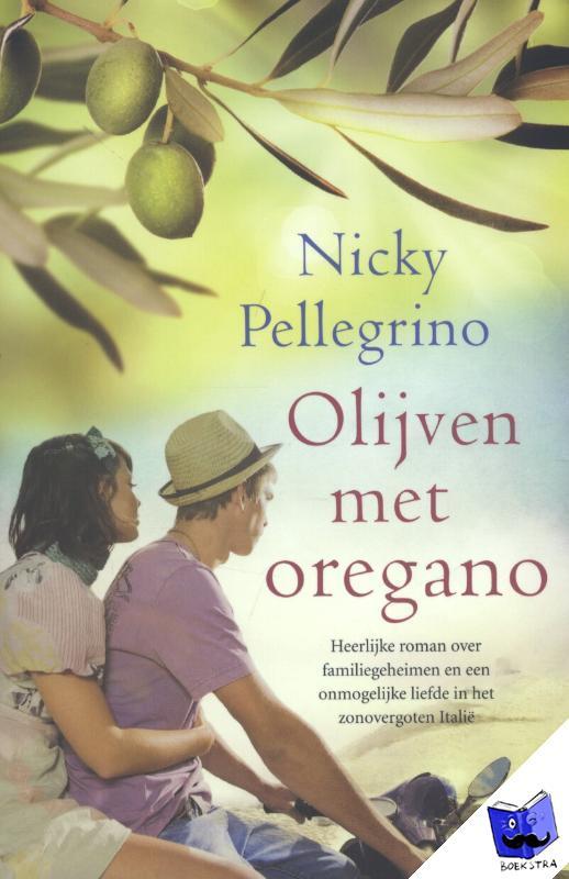 Pellegrino, Nicky - Olijven met oregano - POD editie